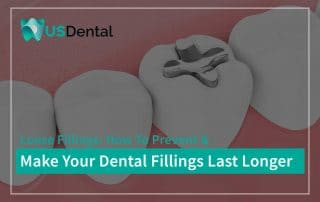 Loose Fillings: How To Prevent and Make Your Fillings Last Longer